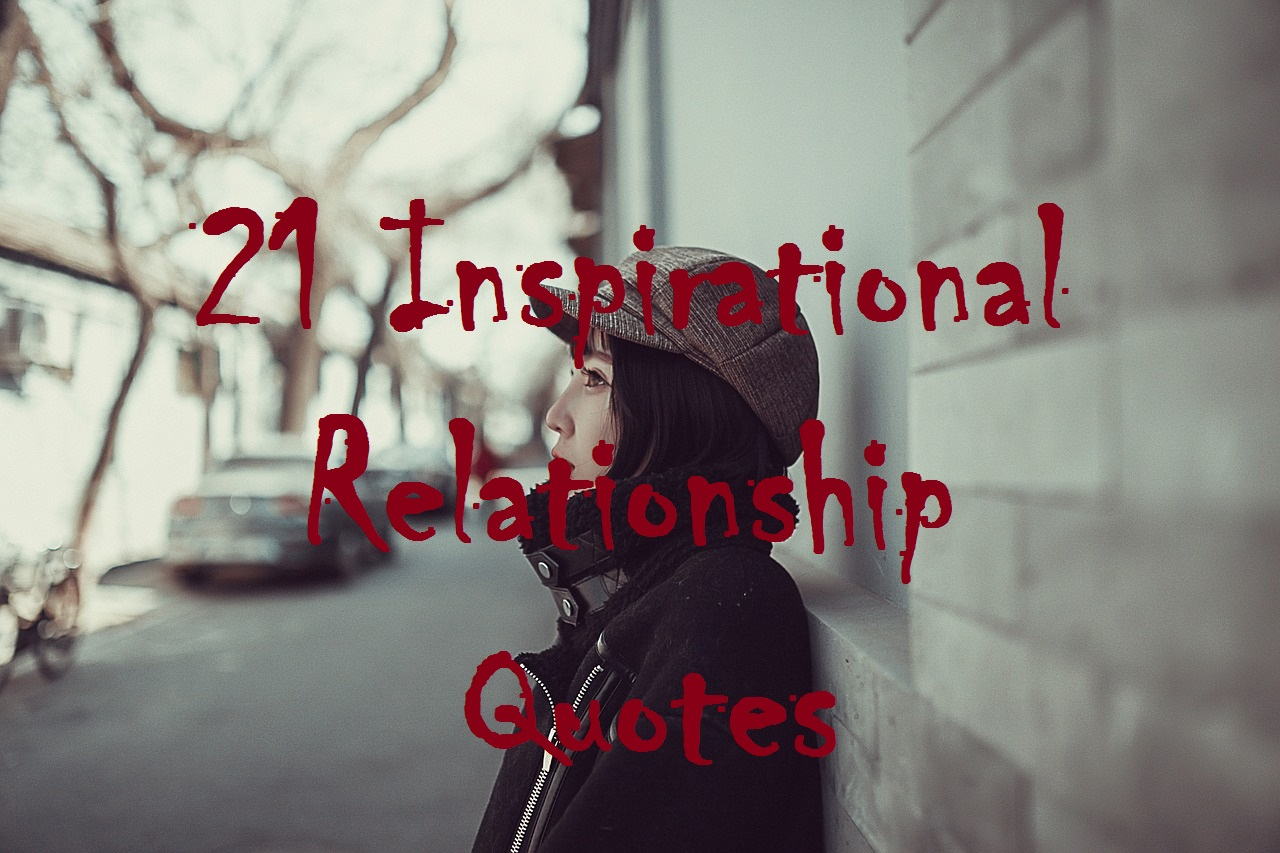 21 Inspirational Relationship Quotes - Michael Gregory II ...