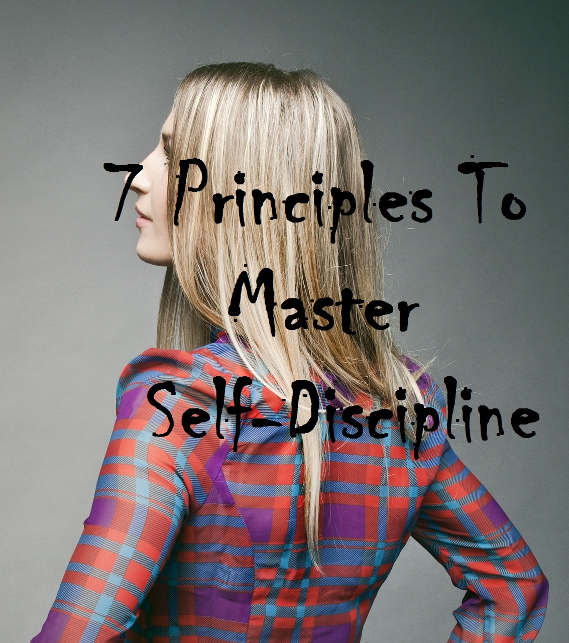 mastering self discipline I lack discipline and want to master self-control i want to find courage to deal with  things i have let slide i need a more loving relationship with self-discipline, as i.