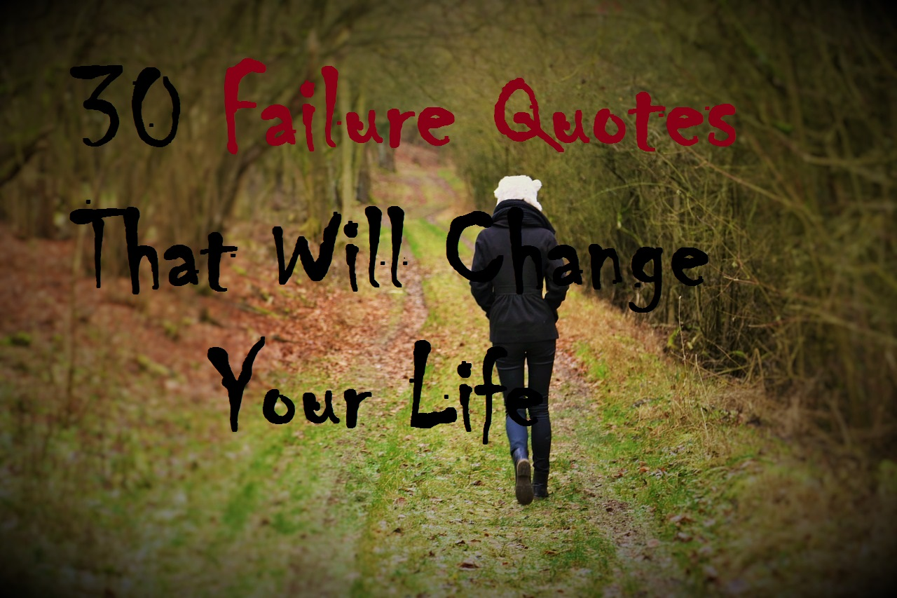 30 Failure Quotes That will change your life - Michael ...Quotes About Failure In Life