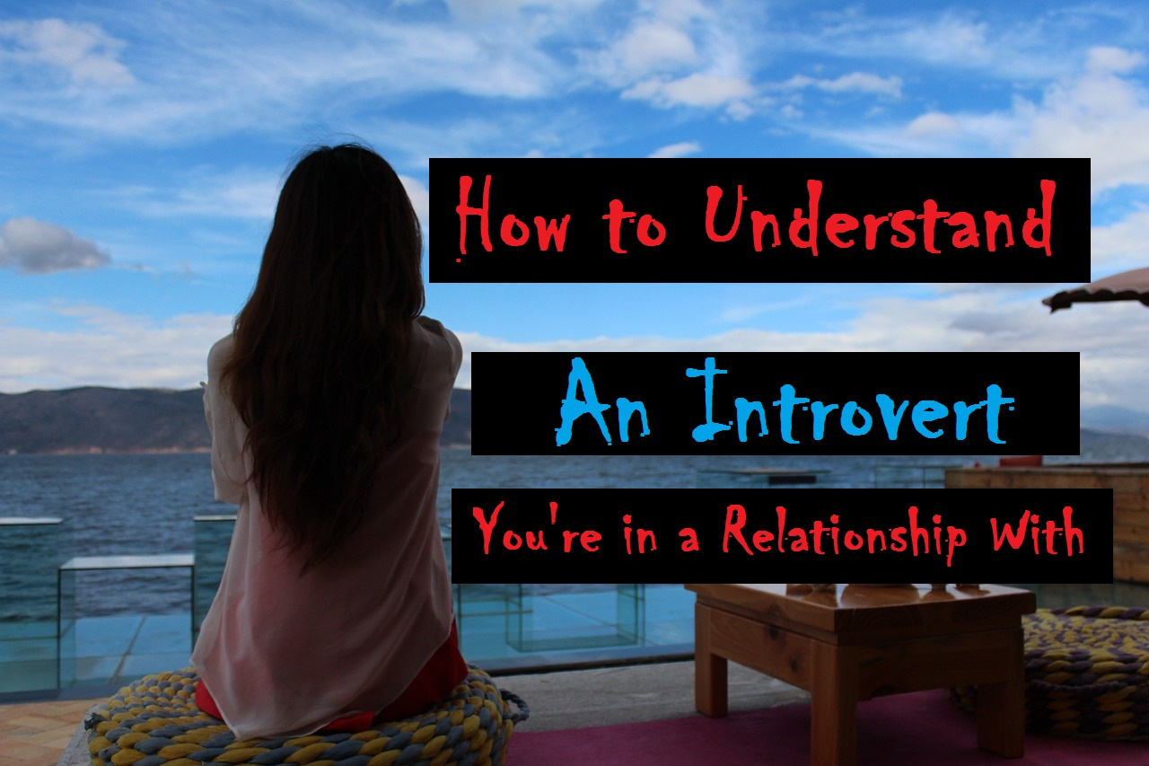 Should an introvert guy dating extrovert girl