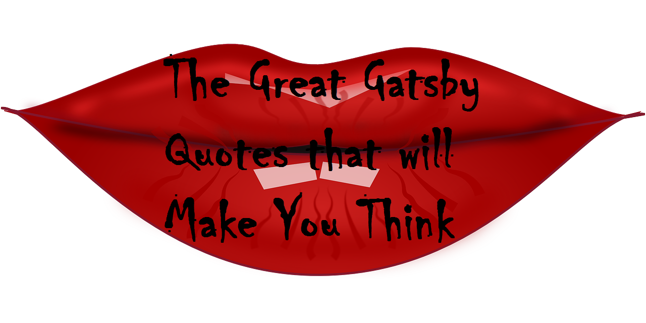 The Great Gatsby Quotes that Will Make You Think - Michael ...